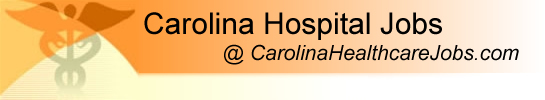 Welcome to Carolina Hospital Jobs